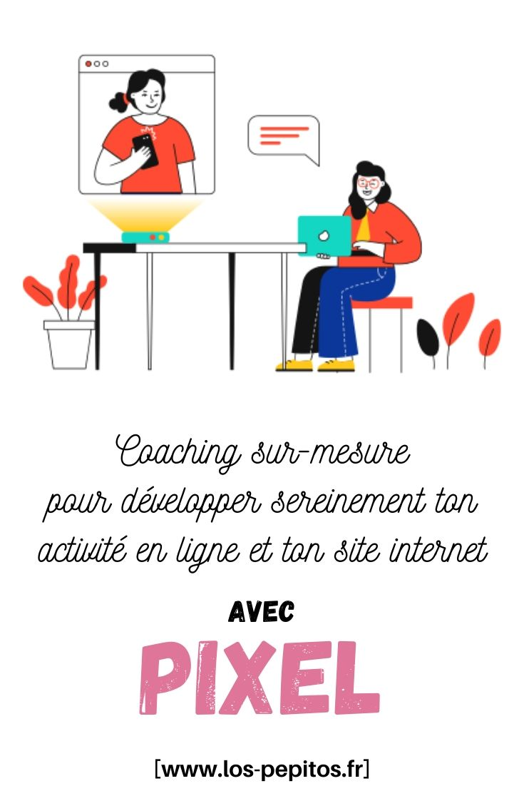 Coaching sur-mesure pour développer sereinement son activité en ligne et son site internet